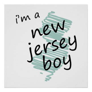 I'm a New Jersey Boy Posters
