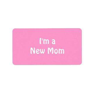 Im a New Mom. Label