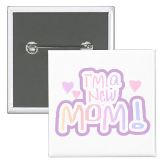 I'm a New Mom Tshirts and Gifts 2 Inch Square Button