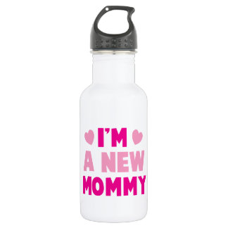 I'm a NEW MOMMY! 18oz Water Bottle