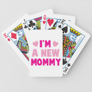 I'm a NEW MOMMY! Bicycle Playing Cards