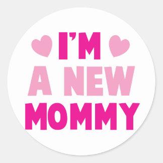 I'm a NEW MOMMY! Classic Round Sticker