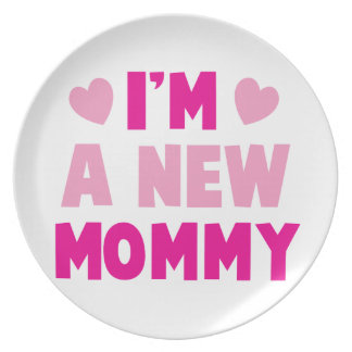 I'm a NEW MOMMY! Melamine Plate