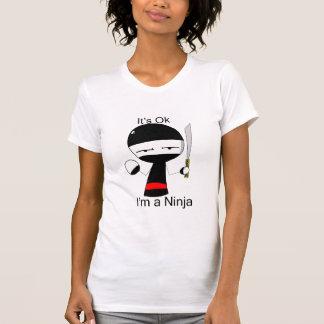 I'm a Ninja (ladies) T Shirt