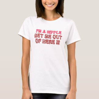 I'M A NIPPLE, GET ME OUT, OF HERE !!! T-Shirt