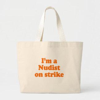 I'M A NUDIST ON STRIKE BAG