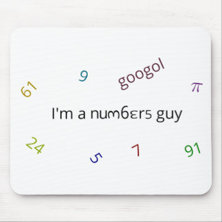 I'm a numbers guy mouse pad