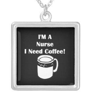 I'M A Nurse, I Need Coffee! Square Pendant Necklace
