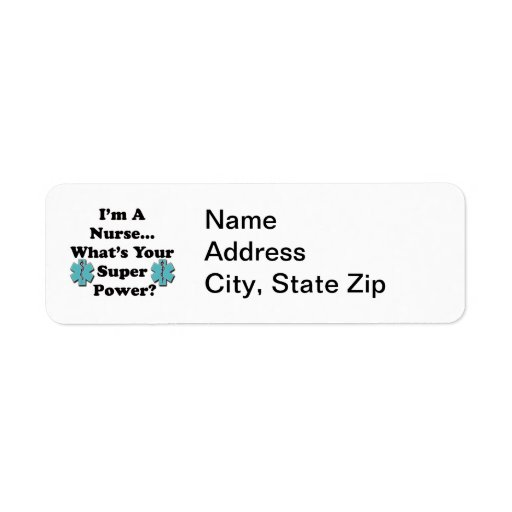 I'm A Nurse Return Address Label