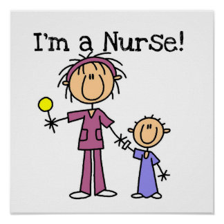 I'm a Nurse T-shirts and Gifts Poster
