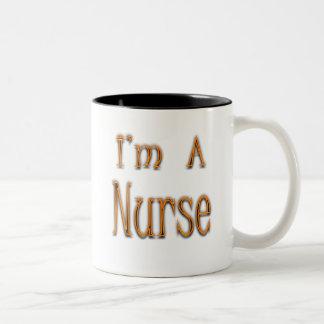 I'm A Nurse Two-Tone Coffee Mug