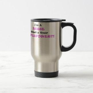 Im a Nurse Whats Your Superpower Travel Mug