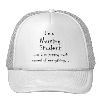 I'm a Nursing Student... Trucker Hat