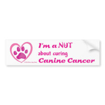 I'm a Nut About Curing Canine Cancer Car Bumper Sticker