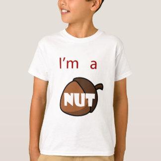 I'm A Nut T-Shirt