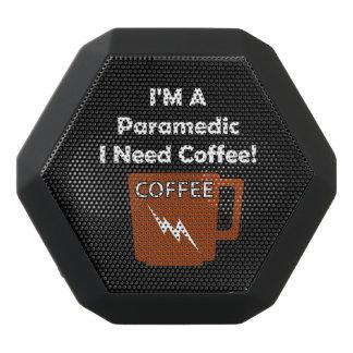 I'M A Paramedic, I Need Coffee! Black Bluetooth Speaker