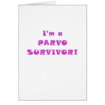Im a Parvo Survivor