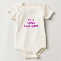 Im a Parvo Survivor Baby Bodysuit