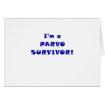 Im a Parvo Survivor Card