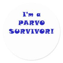 Im a Parvo Survivor Classic Round Sticker