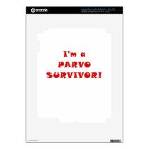 Im a Parvo Survivor iPad 3 Skin