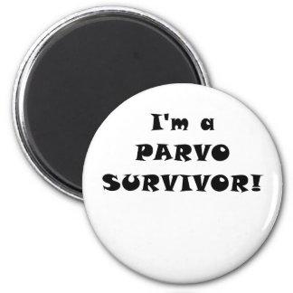 Im a Parvo Survivor Magnet