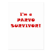 Im a Parvo Survivor Postcard