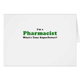 Im a Pharmacist Whats Your Superpower Card
