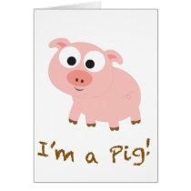 I'm a Pig! Card