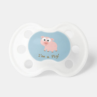 I'm a pig! pacifier