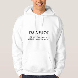 I'M A PILOT HOODED SWEATSHIRTS