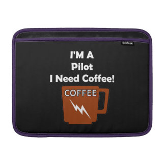 I'M A Pilot, I Need Coffee! Sleeve For MacBook Air