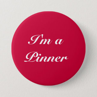 I'm a Pinner - pin, button