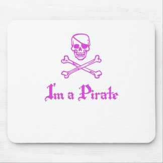 Im a Pirate Mouse Pad