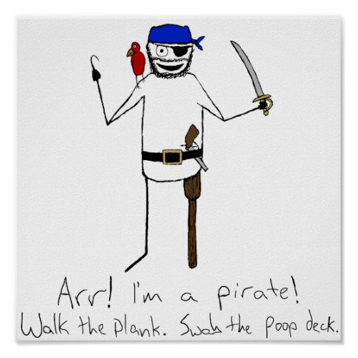 I'm A Pirate Poster