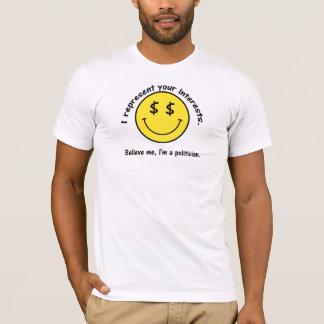 I'm A Politician T-Shirt