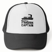 I'm A Pontoon Captain Trucker Hat