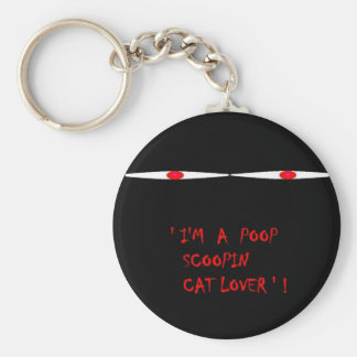 I'm a poop scoopin cat lover keychain