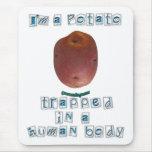 I'm a Potato Mouse Pad