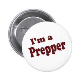 I'm A Prepper 2 Inch Round Button