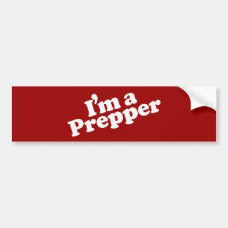 I'm a Prepper Bumper Sticker Car Bumper Sticker