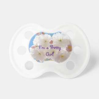 I'm a Pretty Girl! pacifiers Pink Blossom Flowers