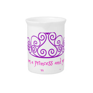 I'm a princess - funny girly product beverage pitcher