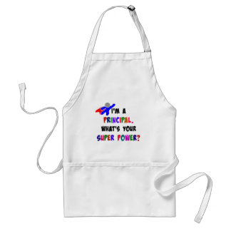 I'm a Principal. What's Your Super Power? Adult Apron