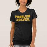 I'm a Problem Solver Tees