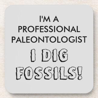 I'm A Professional Paleontologist - I Dig Fossils Coaster