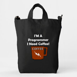 I'M A Programmer, I Need Coffee! Duck Bag