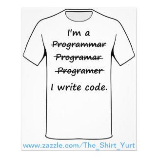 """I'm a Programmer I Write Code Bad Speller 4.5"""" X 5.6"""" Flyer"""