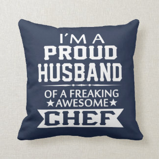 I'M A PROUD CHEF's HUSBAND Throw Pillow