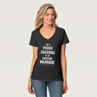 I'm a proud Grandma of an awesome nurse. T-Shirt